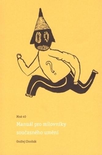 Mně 40 - Manuál pro milovníky současného umění
