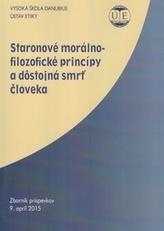Staronové morálno-filozofické princípy a dôstojná smrť človeka