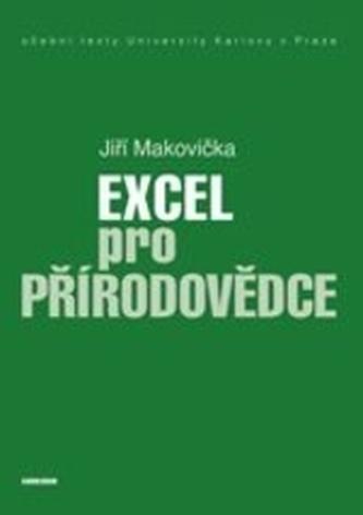 Excel pro přírodovědce - Makovička, Jiří