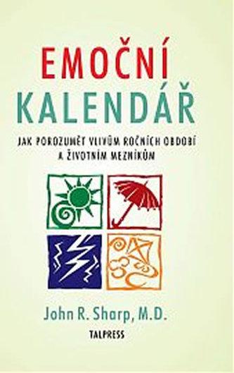 Emoční kalendář - Jak porozumět vlivům ročních období a životním mezníkům