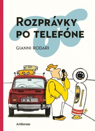 Rozprávky po telefóne - Gianni Rodari