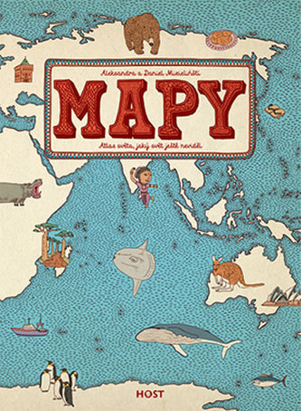 Mapy - Atlas světa, jaký svět ještě neviděl