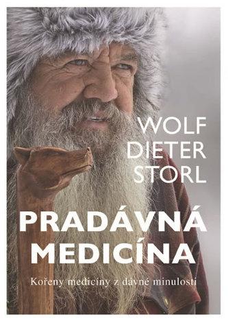 Pradávná medicína - Wolf-Dieter Storl
