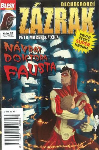Blesk komiks 07 - Dechberoucí zázrak - Návrat doktora Fausta 6/2016