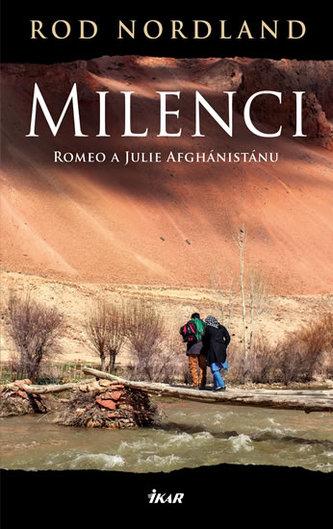 Milenci - Romeo a Julie Afghánistánu - Nordland Rod