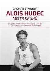 Alois Hudec – mistr kruhů