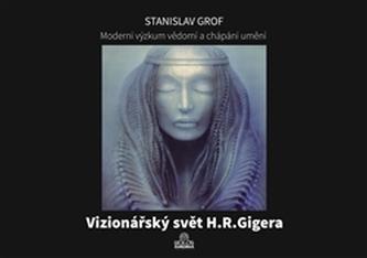 Moderní výzkum vědomí a chápání umění - Stanislav Grof