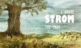 Strom - The Three - L´Arbre