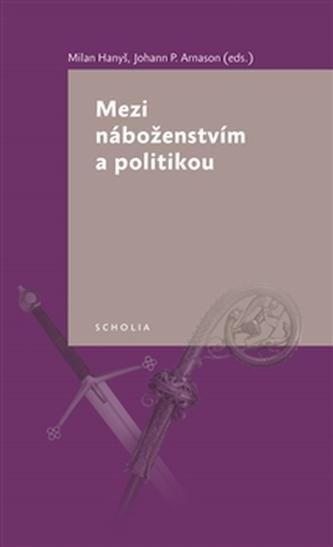 Mezi náboženstvím a politikou