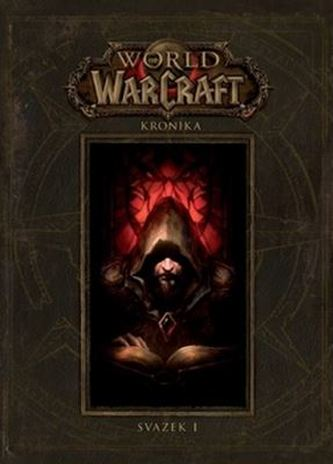 World of WarCraft - Kronika 1