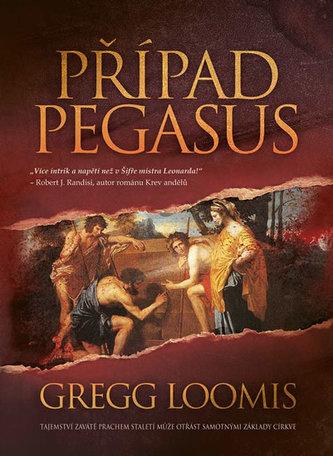 Případ Pegasus - Loomis Gregg