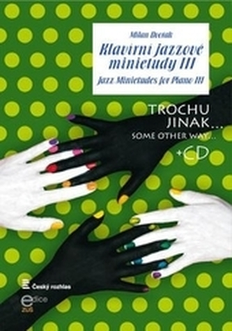 Klavírní jazzové minietudy III + CD
