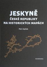 Jeskyně České republiky na historických mapách