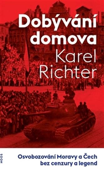 Dobývání domova - Karel Richter