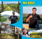 Na kole s Michalem Jančaříkem - Jižní Morava