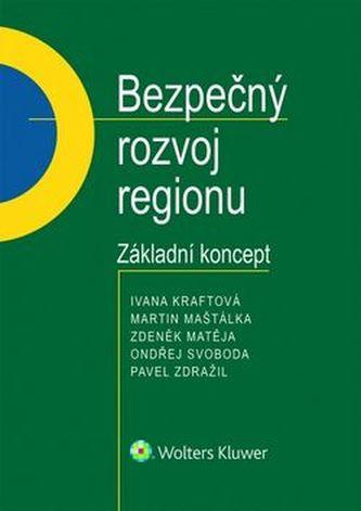 Bezpečný rozvoj regionu