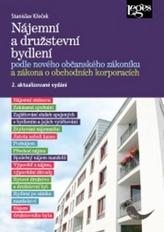 Nájemní a družstevní bydlení podle nového občanského zákoníku a zákona o obchodních korporacích