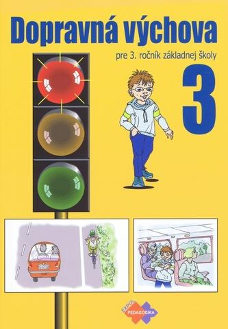 Dopravná výchova pre 3. ročník základnej školy