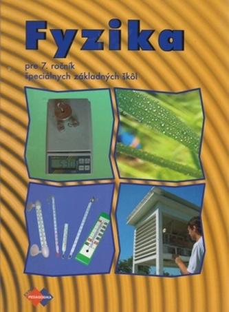 Fyzika pre 7. ročník špeciálnych základných škôl