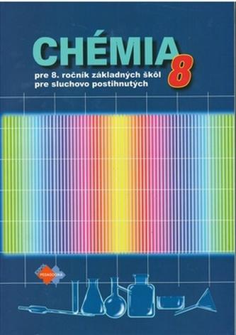 Chémia pre 8. ročník základných škôl pre žiakov so sluchovým postihnutím