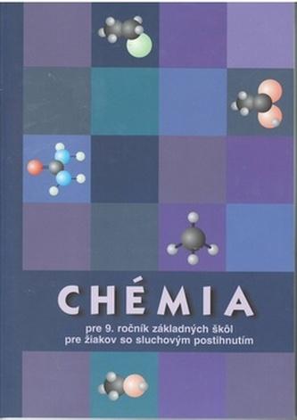 Chémia pre 9. ročník základných škôl pre žiakov so sluchovým postihnutím