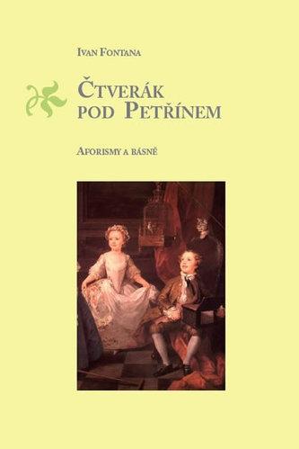 Čtverák pod Petřínem - Aforismy a básně