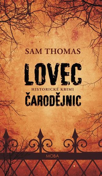 Lovec čarodějnic - Samuel S. Thomas