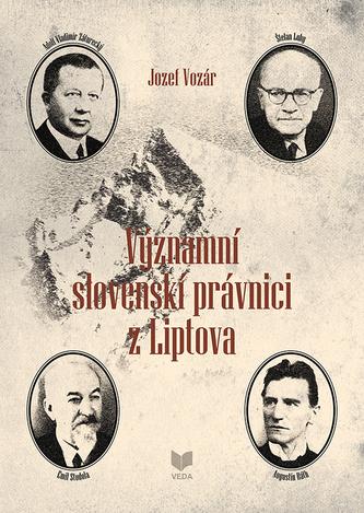 Významní slovenskí právnici z Liptova