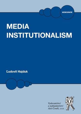 Media Institutionalism