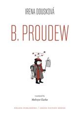 Hrdý Budžes / B. Proudew