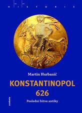 Konstantinopol 626 - Poslední bitva antiky