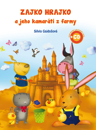 Zajko Hrajko a jeho kamaráti z farmy + 2 CD