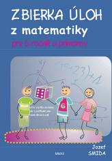 Zbierka úloh z matematiky pre 6. ročník ZŠ a primánov
