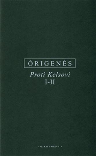 Proti Kelsovi I-II