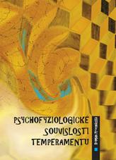Psychofyziologické souvislosti temperamentu