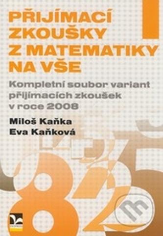 Přijímací zkoušky z matematiky na VŠE v roce 2008