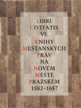 Libri Civitatis VI. - Jaroslava Mendelová