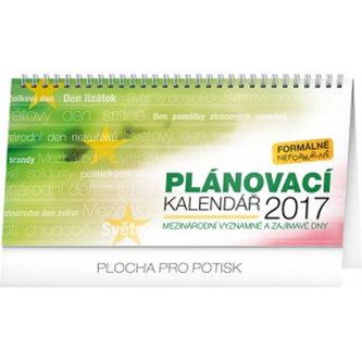 Kalendář stolní 2017 - Plánovací kalendář - mezinárodní významné a zajímavé dny