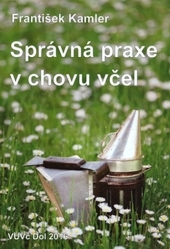 Správná praxe v chovu včel, 2. doplněné vydání