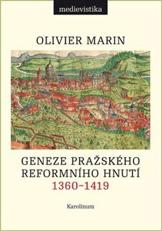 Počátky pražského reformního hnutí, 1360–1419
