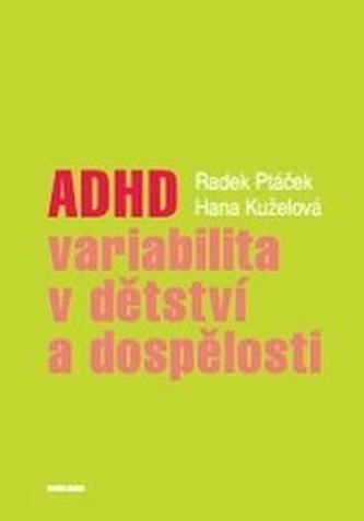 ADHD – variabilita v dětství a dospělosti