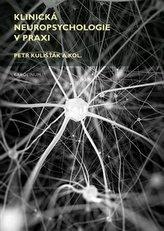 Klinická neuropsychologie v praxi
