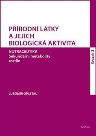 Přírodní látky a jejich biologická aktivita - sv.3.