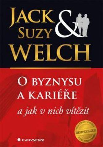 O byznysu a kariéře - Jack Welch