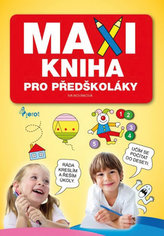 Maxikniha pro předškoláky