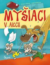 Myšiaci v akcii
