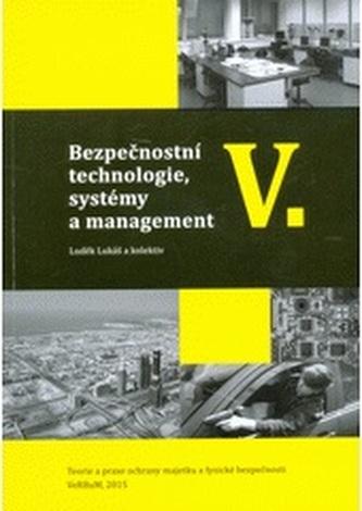 Bezpečnostní technologie, systémy a management V.