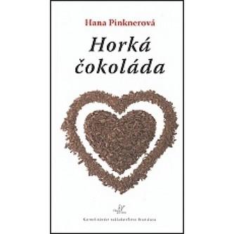 Horká čokoláda - Hana Pinknerová