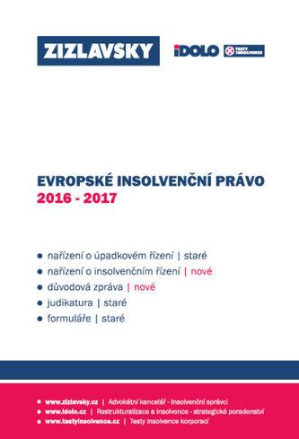 Evropské insolvenční právo 2016 - 2017