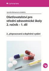 Ošetřovatelství pro střední zdravotnické školy 2. ročník - 1. díl